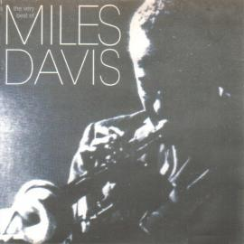 The Very Best Of - Miles Davis