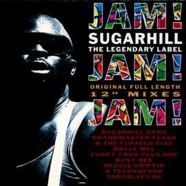 Jam! Jam! Jam! Sugarhill The Legendary Label - Various Production