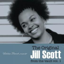The Original Jill Scott From The Vault Vol. 1 - Jill Scott