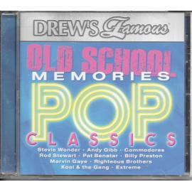 Old School Memories: Pop Classics - Drew's Famous