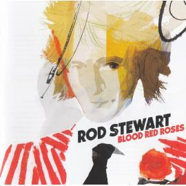 Blood Red Roses - Rod Stewart