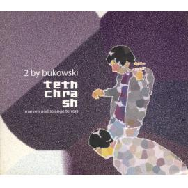 Tech Thrash (Marvels And Strange Terrors) - 2 By Bukowski