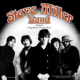 Presents King Biscuit Flower Hour - Steve Miller Band