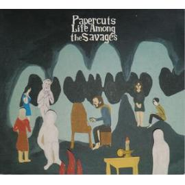 Life Among The Savages - Papercuts