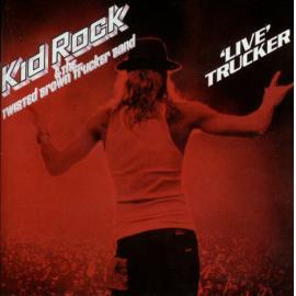 'Live' Trucker - Kid Rock