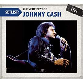 Setlist: The Very Best Of Johnny Cash - Johnny Cash
