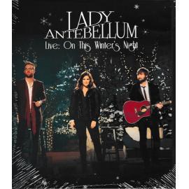 Live: On This Winter's Night - Lady Antebellum