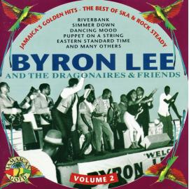 Jamaica's Golden Hits - The Best Of Rock Steady & Reggae Vol. 2 - Byron Lee And The Dragonaires