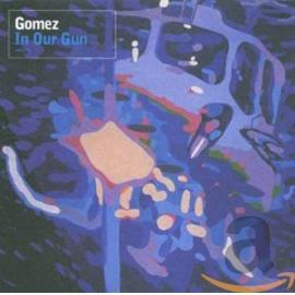 In Our Gun - Gomez