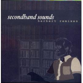 Secondhand Sounds: Herbert Remixes - Matthew Herbert