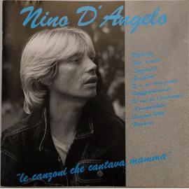 Le Canzoni Che Cantava Mamma - Nino D'Angelo