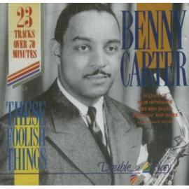 These Foolish Things  - Benny Carter