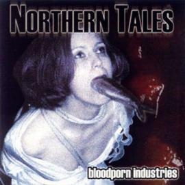 Bloodporn Industries - Northern Tales