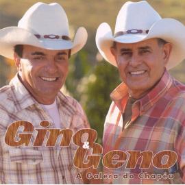 A Galera Do Chapéu - Gino & Geno