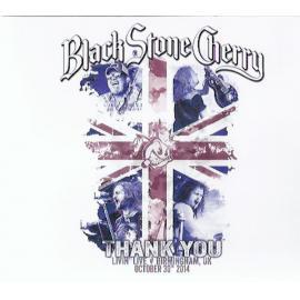 Thank You - Livin' Live: Birmingham, UK (October 30th, 2014) - Black Stone Cherry