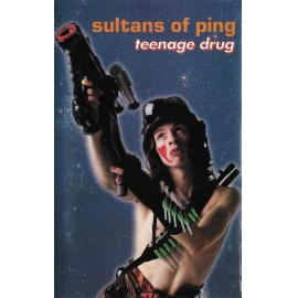 Teenage Drug - Sultans Of Ping F.C.