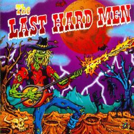The Last Hard Men - The Last Hard Men