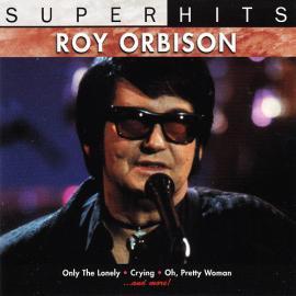 Super Hits - Roy Orbison