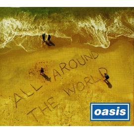All Around The World - Oasis