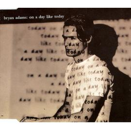 On A Day Like Today - Bryan Adams