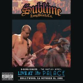 3 Ring Circus (Live At The Palace) - Sublime