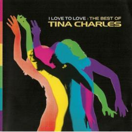 I Love To Love: The Best Of - Tina Charles