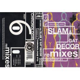 Chronologie Part 6 (Slam & Gat Decor Remixes) - Jean-Michel Jarre
