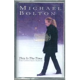 This Is The Time (The Christmas Album) - Michael Bolton