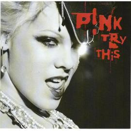 Try This - P!NK