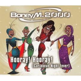 Hooray! Hooray! (Caribbean Night Fever) - Boney M.
