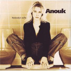 Nobody's Wife - Anouk