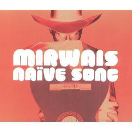 Naïve Song - Mirwais