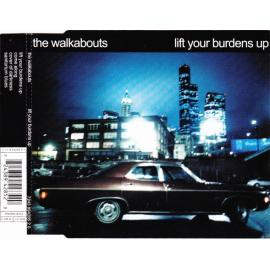 Lift Your Burdens Up - The Walkabouts