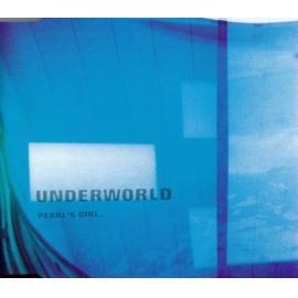 Pearl's Girl - Underworld
