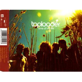 Time Of My Life - Toploader