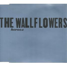 Heroes - The Wallflowers