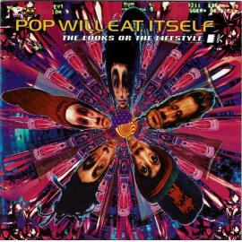 The Looks Or The Lifestyle? - Pop Will Eat Itself