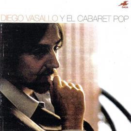 Diego Vasallo Y El Cabaret Pop - Diego Vasallo