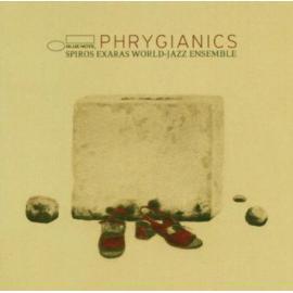 Phrygianics - Spiros Exaras World-Jazz Ensemble