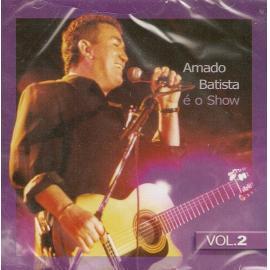 É O Show Vol. 2 - Amado Batista