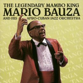 Tanga - Mario Bauzá And His Afro-Cuban Jazz Orchestra