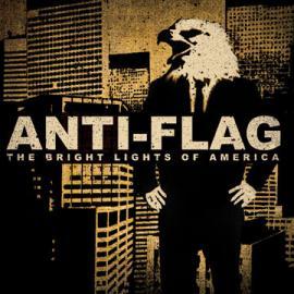The Bright Lights Of America - Anti-Flag