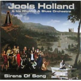 Sirens Of Song - Jools Holland And His Rhythm & Blues Orchestra