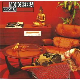 Big Calm - Morcheeba