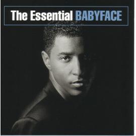 The Essential Babyface - Babyface