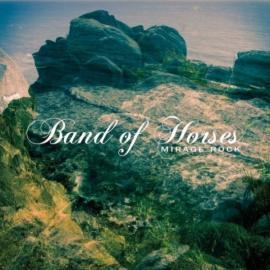 Mirage Rock - Band Of Horses