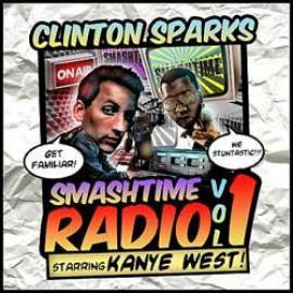 Smashtime Radio Vol. 1 - Clinton Sparks