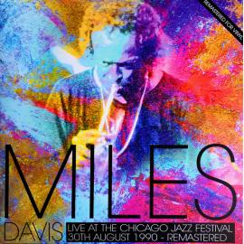 Live At The Chicago Jazz Festival 1990 - Miles Davis