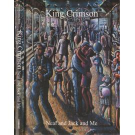 Neal And Jack And Me - King Crimson