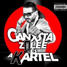 K.O. - Ganxsta Zolee És A Kartel